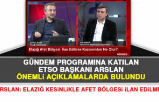 Başkan Arslan: Elazığ Kesinlikle Afet Bölgesi...