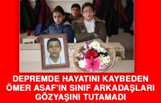 Depremde Hayatını Kaybeden Ömer Asaf'ın Sınıf...