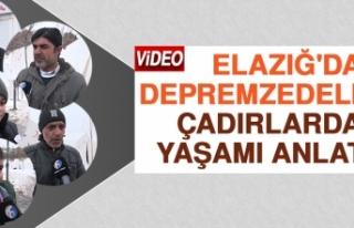 Elazığ'daki Depremzedeler Çadırlardaki Yaşamı...