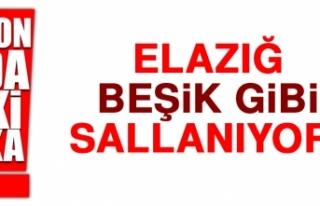ELAZIĞ'DA DEPREM OLDU