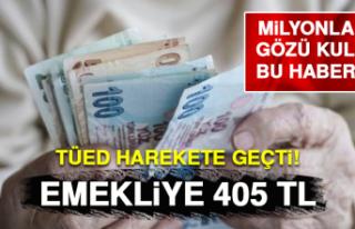 Emeklilere 405 Lira Verilecek