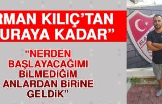 """Erman Kılıç'tan """"Buraya Kadar"""""""