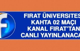 Fırat Üniversitesi-Kahta 02 Maçı Kanal Fırat'ta