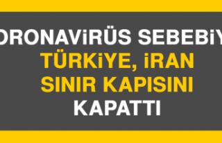 Koronavirüs Sebebiyle Türkiye İran Sınır Kapısını...