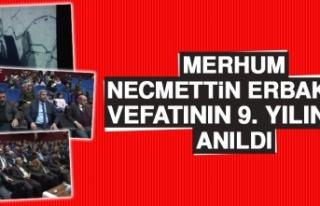 Merhum Necmettin Erbakan Vefatının 9. Yılında...