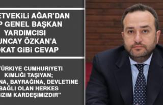 Milletvekili Ağar Tuncay Özkan'a Cevap Verdi