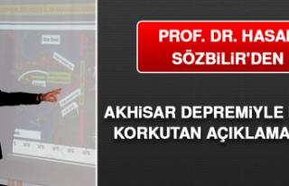 Prof. Dr. Hasan Sözbilir'den Akhisar Depremiyle...