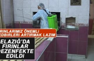 Elazığ'da Fırınlar Dezenfekte Edildi