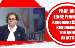 Prof. Dr. Edibe Pirinçci, Koronavirüs'ten Korunmanın...