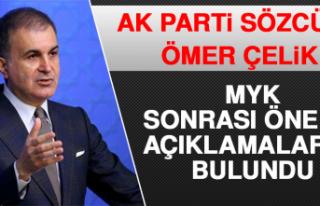 Ak Parti Sözcüsü Ömer Çelik MYK Sonrası Önemli...