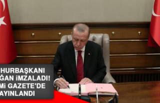 Cumhurbaşkanı Erdoğan imzaladı! Resmi Gazete'de...