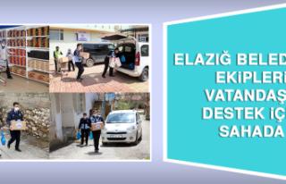 Elazığ Belediyesi Ekipleri Vatandaşa Destek İçin...