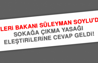 İçişleri Bakanı Süleyman Soylu'dan sokağa...