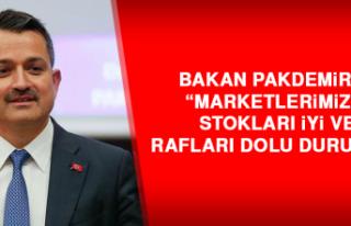 """""""Marketlerimizin stokları iyi ve rafları dolu..."""