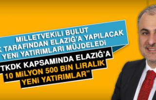 Milletvekili Bulut, TKDK Tarafından Elazığ'a...