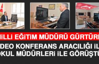 Milli Eğitim Müdürü Gürtürk Video Konferans...