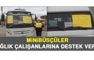 Minibüsçüler, Sağlık Çalışanlarına Destek...