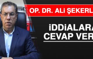 Op. Dr. Ali Şekerlisoy İddialara Cevap Verdi