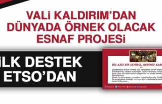 Vali Kaldırım'ın Örnek Projesine İlk Destek...