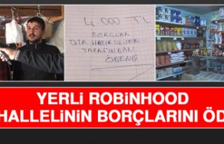 Yerli Robinhood, Mahallelinin Borçlarını Ödedi