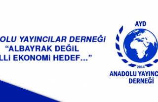 """Anadolu Yayıncılar Derneği: """"Albayrak değil,..."""