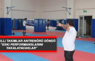 """Boks Milli Takımlar Antrenörü Döndü: """"Eski..."""