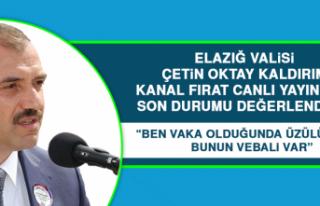 Elazığ Valisi Kaldırım, Kanal Fırat Canlı Yayınında...