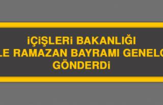 İçişleri Bakanlığı 81 İle Ramazan Bayramı...