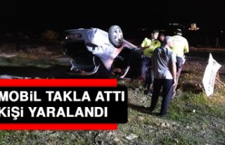Otomobil Takla Attı, 1 Kişi Yaralandı