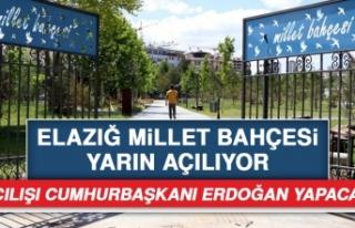Elazığ Millet Bahçesi Yarın Açılıyor