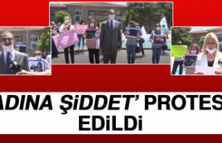 'Kadına Şiddet' Protesto Edildi