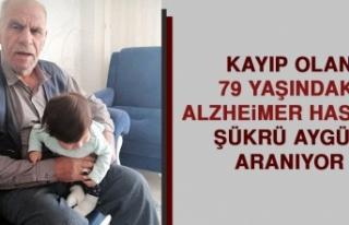 Kayıp Olan Alzheimer Hastası Şükrü Aygün Aranıyor