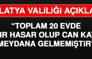 Malatya Valiliği Açıkladı! Toplam 20 Ev Ağır...