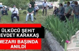 Ülkücü Şehit Cevdet Karakaş, Vefatının Yıl...