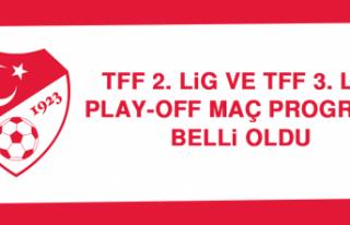TFF 2. Lig ve TFF 3. Lig Play-Off Maç Programı Belli...