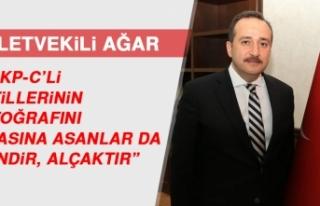 """Milletvekili Ağar, """"DHKP-C'li Katillerinin Fotoğrafını..."""