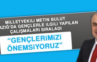 Milletvekili Bulut, Elazığ'da Gençlerle İlgili...