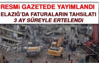 Resmi Gazete'de Yayımlandı! Elazığ'da Faturaların...