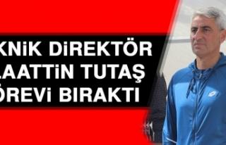 Teknik Direktör Alaattin Tutaş Görevi Bıraktı