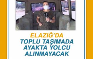 Elazığ'da Toplu Taşımada Ayakta Yolcu Alınmayacak