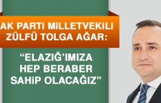 Milletvekili Ağar: Elazığ'ımıza Hep Beraber...