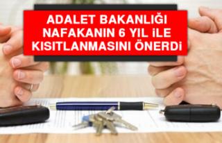 Adalet Bakanlığı, Nafakanın 6 Yıl İle Kısıtlanmasını...