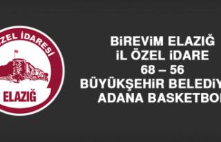 Birevim Elazığ İl Özel İdare 68 – 56 Büyükşehir...