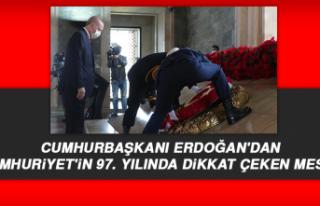 Cumhurbaşkanı Erdoğan'dan Cumhuriyet'in...