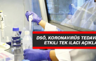 DSÖ, Koronavirüs Tedavisinde Etkili Tek İlacı...