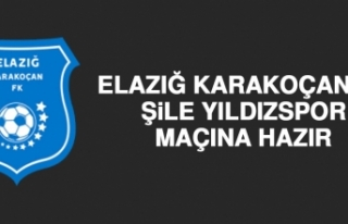 Elazığ Karakoçan FK, Şile Yıldızspor Maçına...