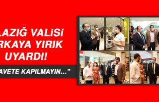 "ELAZIĞ VALİSİ ERKAYA YIRIK UYARDI! ""REHAVETE..."
