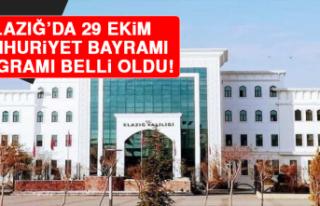 Elazığ'da 29 Ekim Cumhuriyet Bayramı Programı...