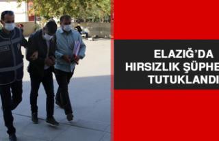 Elazığ'da Hırsızlık Şüphelisi Tutuklandı