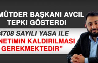 ELMÜTDER Başkanı Avcıl Tepki Gösterdi